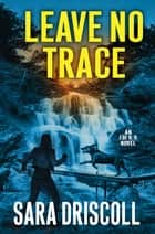 Leave No Trace ebook by