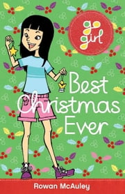 Go Girl: Best Christmas Ever ebook by Rowan McAuley