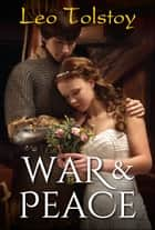 War and Peace ebook by Leo Tolstoy, Digital Fire