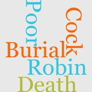 Death And Burial Of Poor Cock Robin ebook by H. L. Stephens