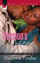 Passion's Price (Mills & Boon Kimani) ebook by Gwynne Forster