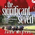 The Significant Seven audiobook by John McEvoy, Poisoned Pen Press