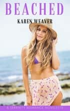 Beached ebook by Karen Weaver