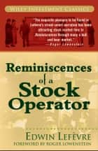 Reminiscences of a Stock Operator ebook by Roger Lowenstein, Edwin Lefèvre