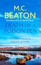 Death of a Poison Pen ebook by M.C. Beaton