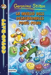 La invasió dels desagradables Poing-Poing ebook by Geronimo Stilton