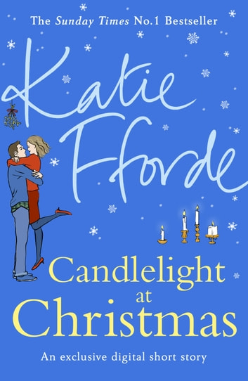 Candlelight at Christmas eBook by Katie Fforde