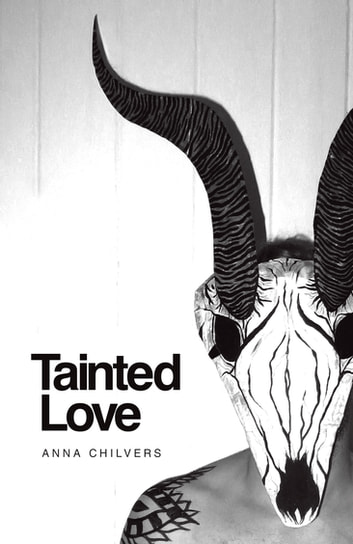 TAINTED LOVE ebook by Anna Chilvers
