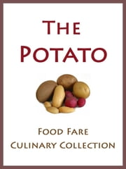The Potato ebook by Shenanchie O'Toole,Food Fare