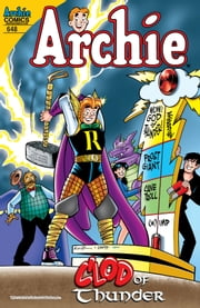 Archie #648 ebook by Tom DeFalco,Fernando Ruiz,Bob Smith,John Workman,Rich Koslowski