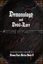Demonology and Devil-Lore ebook by MONCURE DANIEL CONWAY, MA