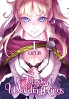 Tales of Wedding Rings, Vol. 1 ebook by Maybe