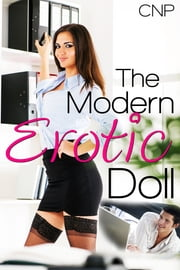 The Modern Erotic Doll ebook by CNP