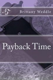Payback Time ebook by Brittany Weddle