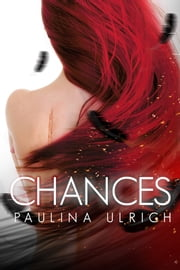 Chances ebook by Paulina Ulrich