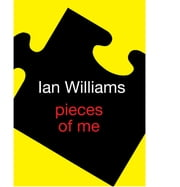 Pieces of Me ebook by Ian Williams