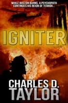 Igniter ebook by Charles D. Taylor