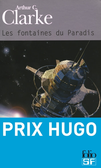 Les fontaines du paradis ebook by Arthur C. Clarke