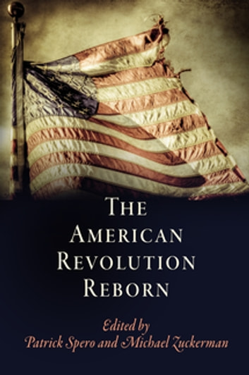 The American Revolution Reborn ebook by