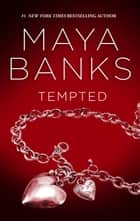 Tempted ebook by Maya Banks
