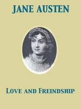 Love and Freindship [sic] ebook by Jane Austen