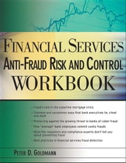 Financial Services Anti-Fraud Risk and Control Workbook ebook by Peter Goldmann