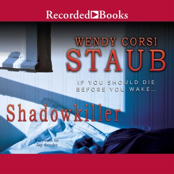 Shadowkiller Audiobook By Wendy Corsi Staub 9781470347680