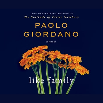 Like Family audiobook by Paola Giordano