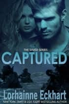 Captured ebook by Lorhainne Eckhart