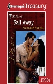 Sail Away ebook by Kathleen Korbel