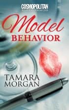 Model Behaviour ebook by Tamara Morgan