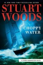 Choppy Water 電子書 by Stuart Woods