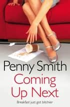 Coming Up Next ebook by Penny Smith