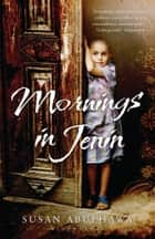 Mornings in Jenin ebook by Susan Abulhawa