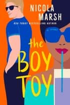 The Boy Toy 電子書 by Nicola Marsh