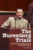 The Nuremberg Trials ebook by Paul Roland