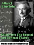 Relativity: The Special And General Theory (Mobi Classics) ebook by Albert Einstein, Robert W. Lawson (Translator)