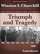 Triumph and Tragedy ebook by Winston S. Churchill