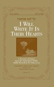 I Will Write It In Their Hearts, Volume 6 ebook by Sichos In English