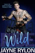 Wild Ride ebook by Jayne Rylon