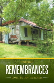 "Remembrances ebook by James ""Buddy"" Mitchell"