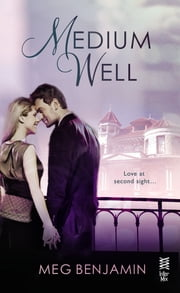 Medium Well ebook by Meg Benjamin