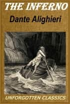 Dante's Inferno The Divine Comedy - Hell, Illustrated ebook by Dante Alighieri