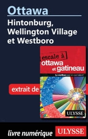 Ottawa: Hintonburg, Wellington Village et Westboro ebook by Julie Brodeur