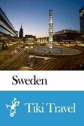 Sweden Travel Guide - Tiki Travel ebook by Tiki Travel