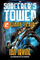 Giant's Lair ebook by Ian Irvine