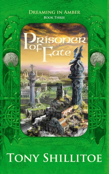 Prisoner Of Fate ebook by Tony Shillitoe