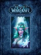 World of Warcraft Chronicle Volume 3 ebook by BLIZZARD ENTERTAINMENT