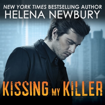 Kissing My Killer audiobook by Helena Newbury