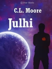 Julhi ebook by C.L. Moore